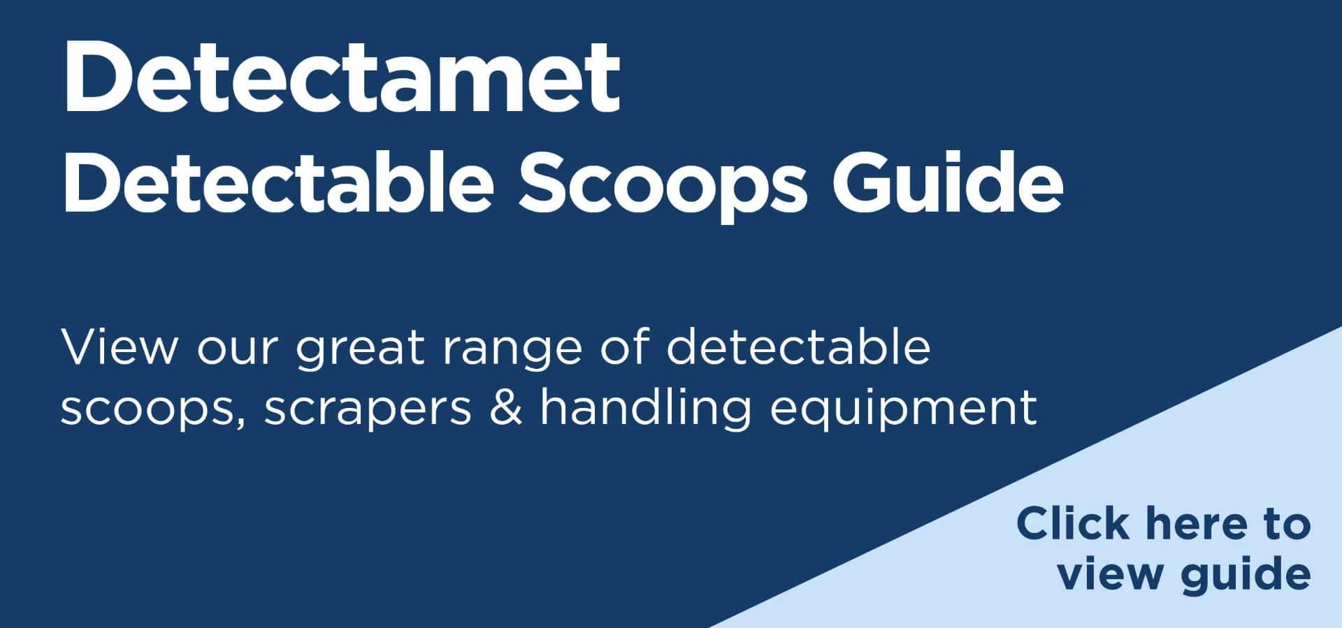 Detectamet Detectable Scoops & Scrapers Guide